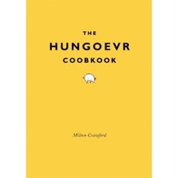 The Hungoevr Cookbook by Milton Crawford.