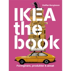 Ikea, the book by Staffan Bengtsson explores the over 50 years of the Swedish furniture maker.