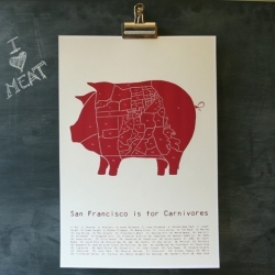 Alison Thomas is right on with her San Francisco is for Carnivores poster