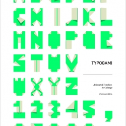 Typogami: An Animated Typeface Inspired By Origami. Adjust the color, light, shadow intensity, or fold angles, with the free download. Designed by Calango.