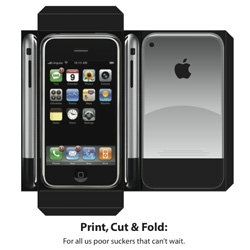 2007 is the year of the hype. Print, cut, paste your own Jesus phone now... i mean iphone. Note to FWIS - where are the paper wii's to fill store shelves with?