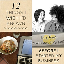 """12 Things I Wish I'd Known Before I Started My Business"" ~ really nice podcast from Design Sponge's Grace Bonney and her wife, Julia Turshen!"