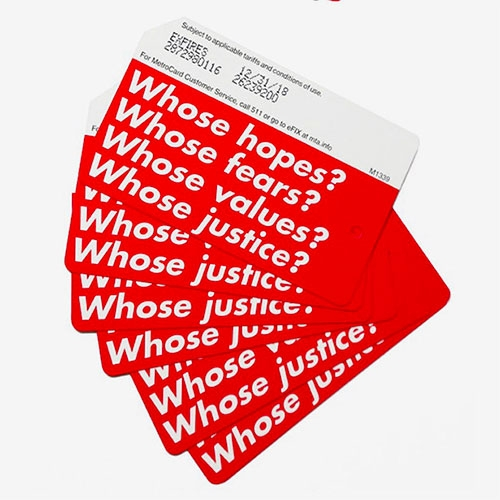 NYC Metro Cards featuring the work of Barbara Kruger!