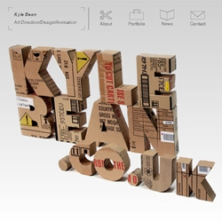 I love how Kyle Bean designed his DIY typo made of cardboard boxes to write his name on index of his portfolio website. He is a great forerunner in 3D design.