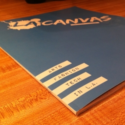 LA Canvas is a new Los Angeles based magazine focusing on the arts, fashion, tech, and LA living.