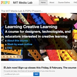 Learning Creative Learning - A course for designers, technologists, and educators interested in creative learning - new free online course from P2PU and MIT Media Lab!