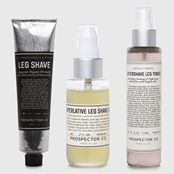 Prospector Co has shaving goods specially for Lady Legs! Leg Shave Shaving Cream, Superlative Leg Shave Oil, and Gwenda Hawkes Aftershave Leg Toner.
