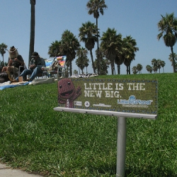 Sony is taking their Little Big Planet billboards to a small scale. They'll show up on the streets of LA, SF, and NY. Look for them... they're smaller than you think.