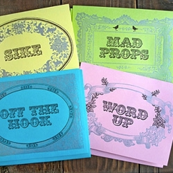 Greenwich Letterpress ~ love the slang cards! Mad Props!
