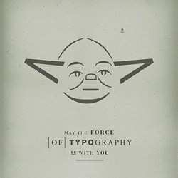 H-57 Creative Station's May the Force of Typography be with you posters.