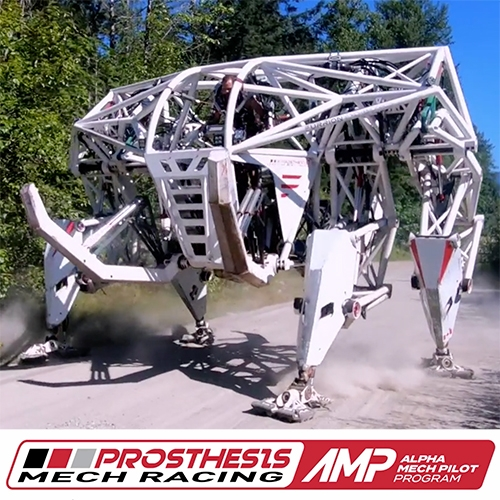 Prosthesis: Mech Racing | Alpha Mech Pilot Program Kickstarter. The video itself is worth a watch, and the swag is pretty fun... maybe monstrous mech exoskeleton racing is exactly what we need the way things are going?
