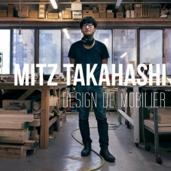 Interview with Osaka-born, Montreal-based, Furniture/Household designer/maker, Mitz Takahashi.