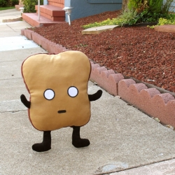 Mr. Toast rules the imaginary world plus he's only six bucks.