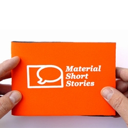 """Look inside!"" - Material Short Stories is a materials service for manufacturers, agencies and designers. This innovation-to-go is powered by Dutch materials expert Aart van Bezooyen and German designer Tim Oelker."