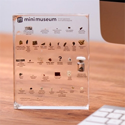 Hans Fex is Kickstarting his Mini Museum (his dream project since he was 7!) ~ in three sizes, you can have a desktop mini museum of specimens cast in resin. From the oldest matter, to dino poop, to mummy wrap, titanic coal, and more...