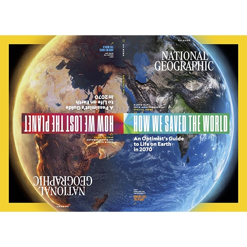 "National Geographic's April 2020 Earth Day issue features their first double cover - It's Nice That interview: ""National Geographic's creative director explains the Optimism vs Pessimism issue"""