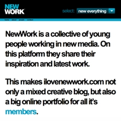 I Love New Work! Cool collective of young people working in New Media
