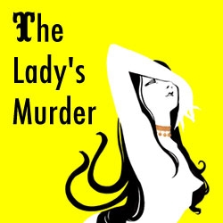The Lady's Murder - A sexy web comic unraveling the untimely death and infamous character of Miss Marie Madeleine.  New page posted every weekday.