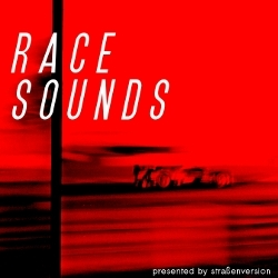 Race Sounds - soothing sounds for car aficionados.