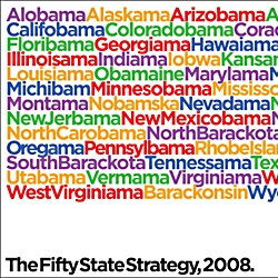 Michael Bierut designed a poster for the Democrats' Artists for Obama initiative. The 40 × 26 inch poster features a new name for each of the fifty states, each set in a bright color in the candidate's now familiar Gotham typeface.