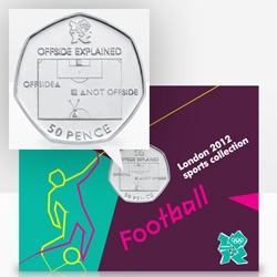 The Royal Mint's London 2012 Olympic Sports Collection coins ~ Football design is functional... teaching you what is and isn't offsides!