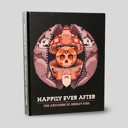 Jeremy Fish's Happily Ever After Book is now here - Available at Upper Playground. It's an incredible collection of his paintings, drawings, installations, murals, and screen prints from 2008 to 2014.