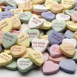"Valentine's Candy Hearts in three variations: Dejected, Dysfunctional, and Dumped. And in the dumped selection there is even one that says ""U HAVE A BLOG""."