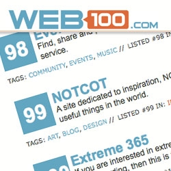 NOTCOT has just squeezed in at #99 on the Web100 Indie 100 list!