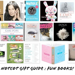 NOTCOT Gift Guide: Beautiful Books ~ fun gorgeous books for all ages