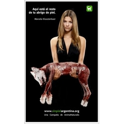 Shocking Argentine campaign against the production and use of fur coats.  It was launched with big billboards and a street performance.