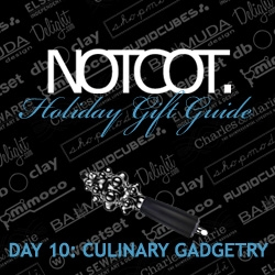 Gift Guide Day 10 ~ Culinary Gadgetry perfect for every kitchen no matter how much or little you cook, a contest to win a digicam if you're a tastespotter, AND crazy new all 20 guides so far view!
