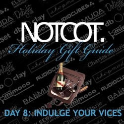 Gift Guide Day 8 ~ Indulge Your Vices ~ Whatever they may be... we pass no judgments, but i'm focusing this one on drinking, smoking, sexing, etc...