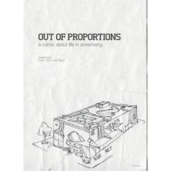 Out of Proportions by Tuan Le is an amateur comic about life in advertising. Download the jpeg without dialogue and write your own.