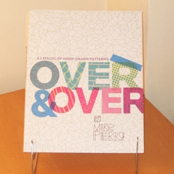 Mike Perry's new book Over & Over: A Catalog of Hand-Drawn Patterns is now available. Its a great resource and serves as a directory for some incredible talents.