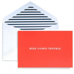 "And to be thorough ~ don't forget the ""here comes trouble"" card from Kate Spade that was previously featured."