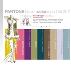 Pantone's fashion color report for fall 2011 includes honeysuckle, phlox, nougat and quarry.