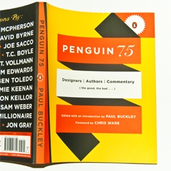 15 questions for the Creative Director of Penguin Books, Paul Buckley, on the occasion of the release for the new book 'Penguin 75: Designers, Authors, Commentary (the Good, The Bad...)'.