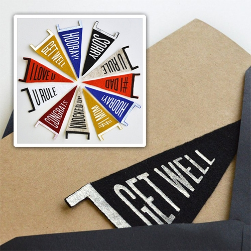 Pennant Greetings from Fair Goods! Adorable mini 100% wool felt pennants on greeting cards! Pennants can be easily removed from the card and hung almost anywhere.