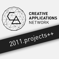 Creative Applications Network names the Best and Most Memorable Projects of 2011.