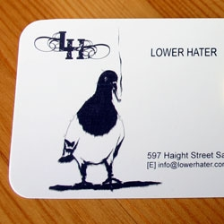 Yesterday i fell for the Smoking Pigeon of Lower Hater