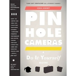 A DIY Guide to Pinhole Cameras by Chris Keeney.
