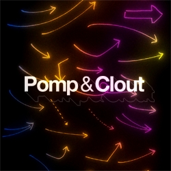 The work of Pomp&Clout