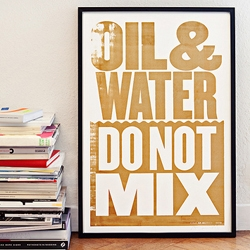 Limited edition of 200 posters, screen printed with oil from the Gulf of Mexico disaster. A project by Happiness Brussels, design by Anthony Burrill.  All benefits go to the Coalition to restore Coastal Louisiana.