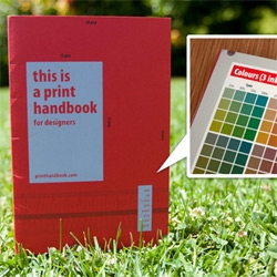 "A peek inside ""This Is A Print Handbook"" ~ a nice handy little print guide... to print!"