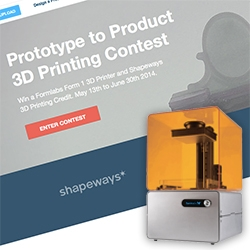 Shapeways Prototype to Product 3D Printing Contest! Chance to win a Formlabs Form 1 3D Printer and Shapeways credit (every entrant gets 10$ credit) and we're one of the Judges!