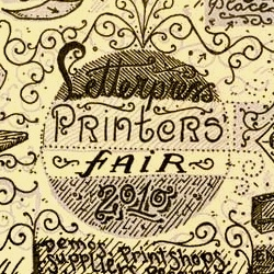 3RD ANNUAL PORTLAND LETTERPRESS PRINTERS' FAIR – AUG 14 – Demos, Print Shops, Suppliers, Resources, Type, Equipment, Cards, Broadsides, Ephemera, Overstocks, Seconds, Deals, Rarities and More!