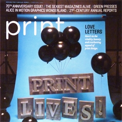 "Print magazine celebrates their 70th anniversary with two different cover designs for their new issue. ""A toast to the vitality of beauty, and everlasting appeal of print design."""