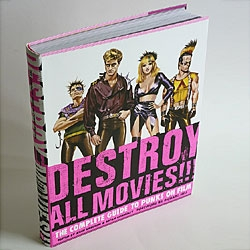 Destroy All Movies!!! The Complete Guide to Punks on Film, is an exhaustive reference work that is every bit as brash and entertaining as its subject matter.