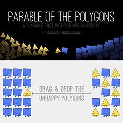 Parable of the Polygons - an interactive post by Vi Hart and Nicky Case. Both fascinating from a usability/creativity perspective and from a content perspective as it helps illustrate Schelling's Dynamic Models of Segregation.