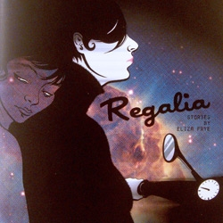 "Eliza's Frye's new book Regalia contains eight comics that ""are all love letters."""